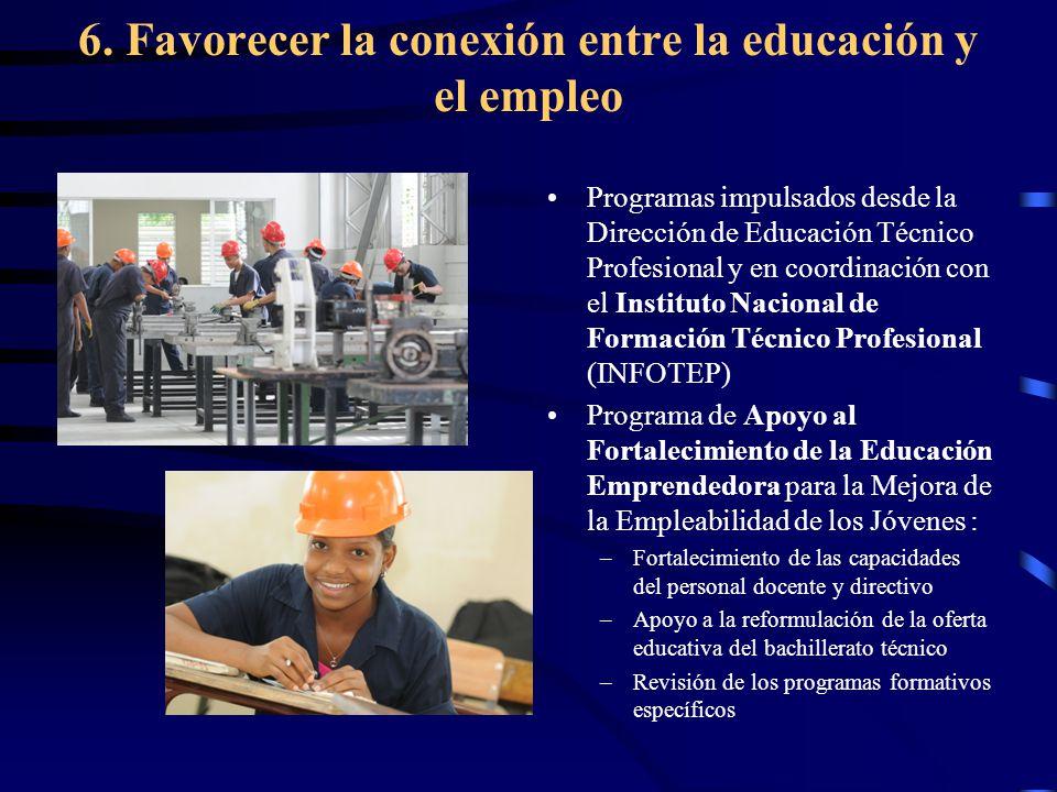 6. Favorecer la conexión entre la educación y el empleo