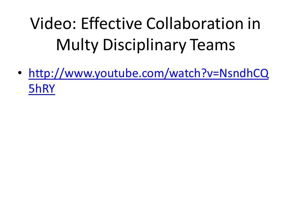 Video: Effective Collaboration in Multy Disciplinary Teams