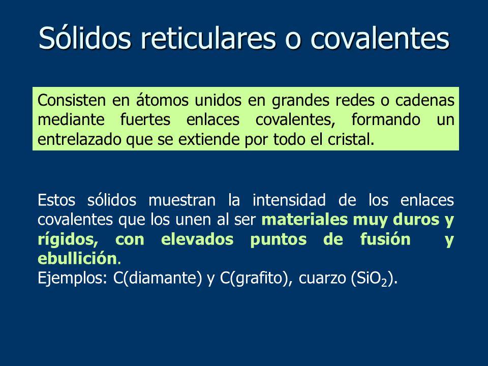 Sólidos reticulares o covalentes