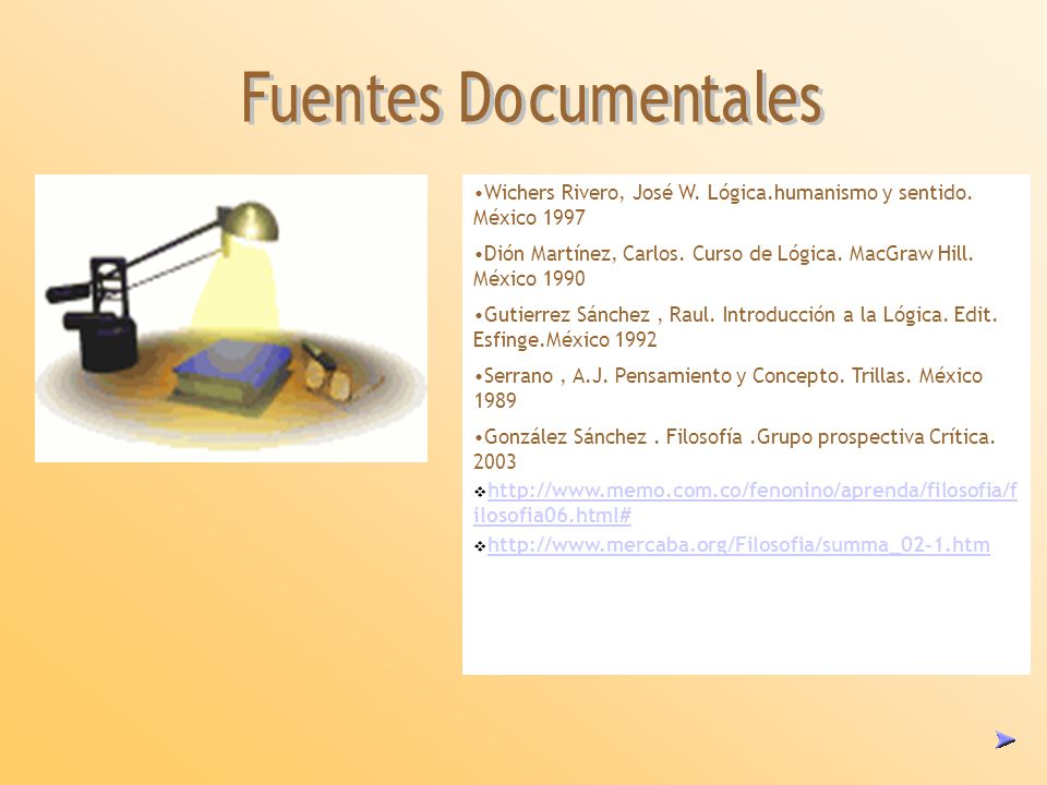 Wichers Rivero, José W. Lógica.humanismo y sentido. México 1997