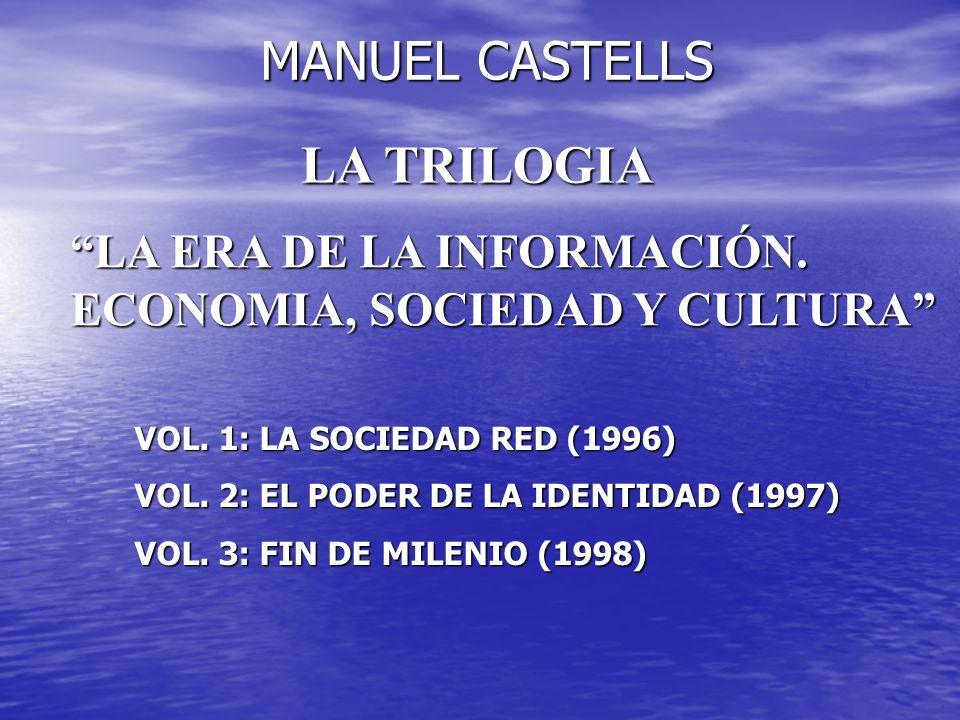 MANUEL CASTELLS LA TRILOGIA