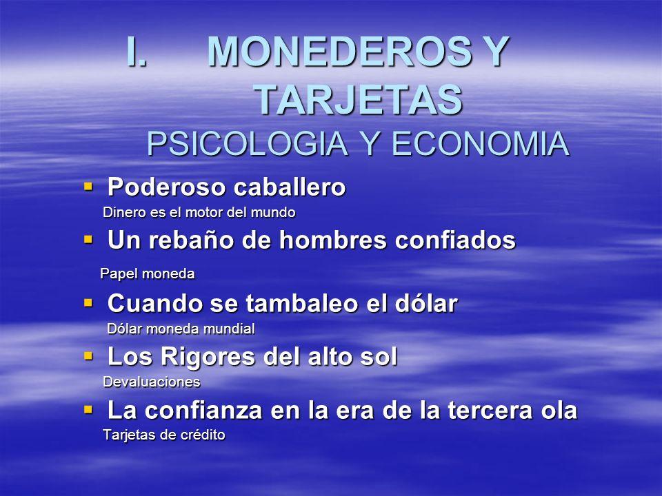 MONEDEROS Y TARJETAS PSICOLOGIA Y ECONOMIA