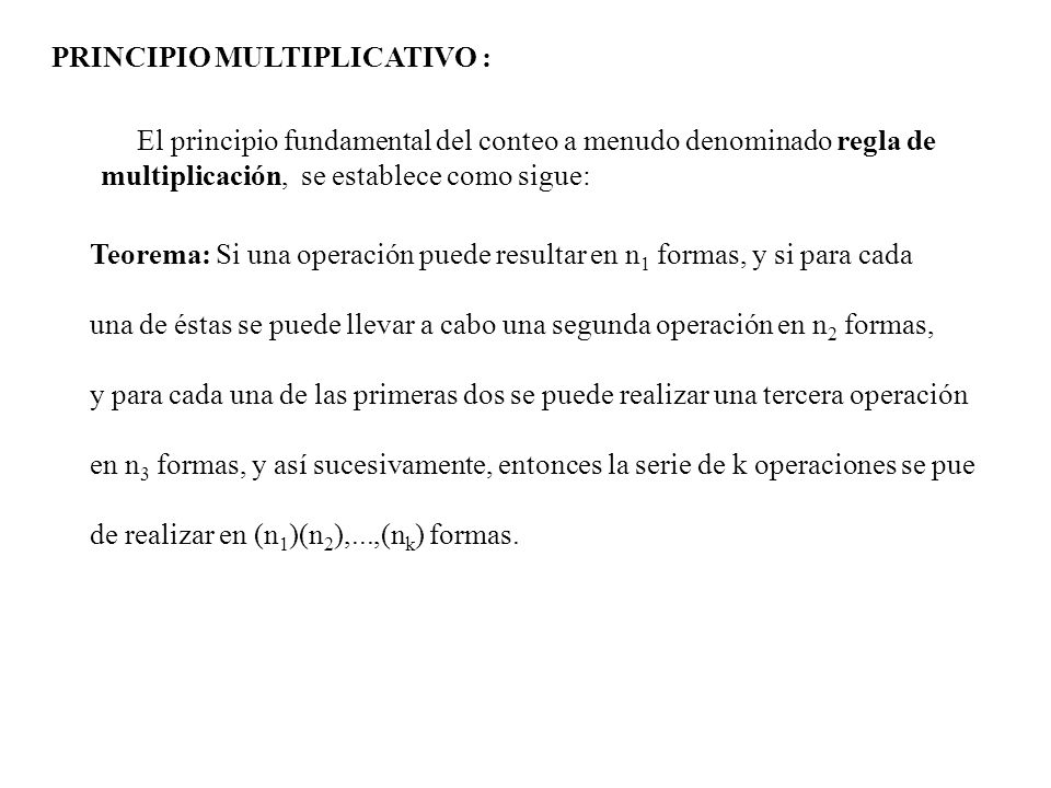 PRINCIPIO MULTIPLICATIVO :