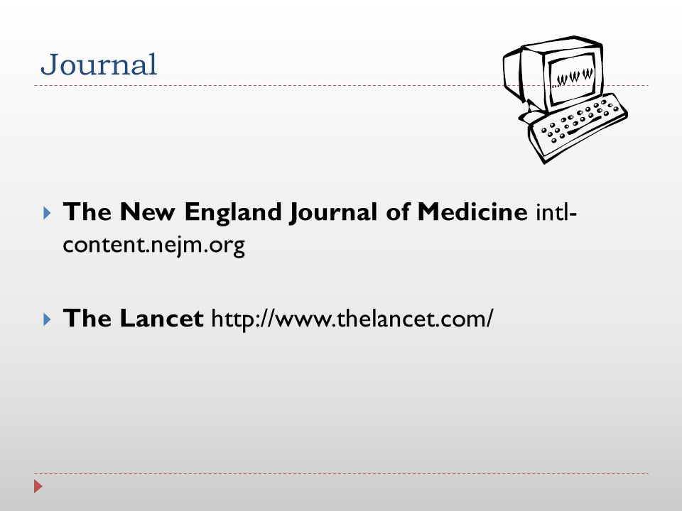 Journal The New England Journal of Medicine intl- content.nejm.org