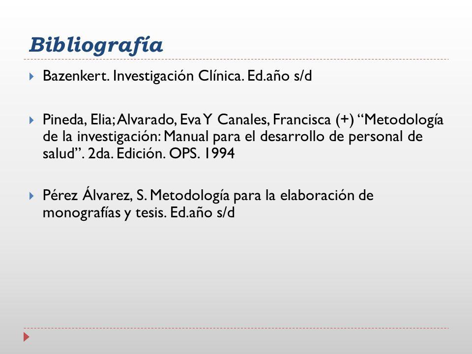 Bibliografía Bazenkert. Investigación Clínica. Ed.año s/d