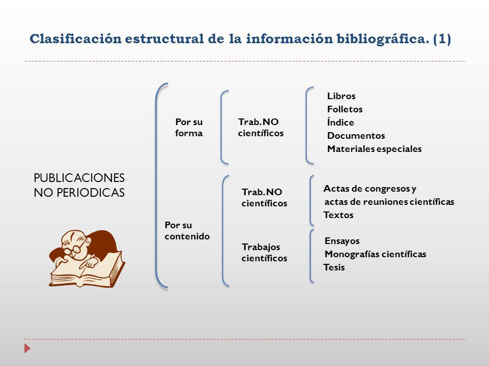 Clasificación estructural de la información bibliográfica. (1)