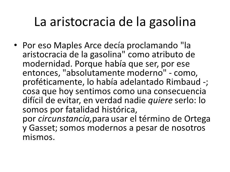 La aristocracia de la gasolina