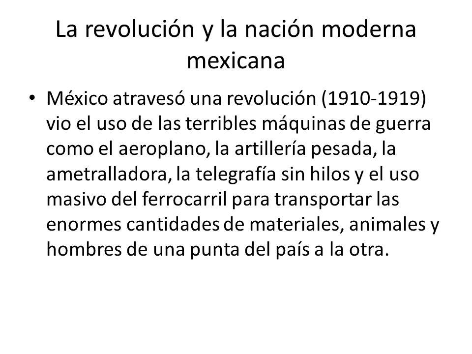 La revolución y la nación moderna mexicana