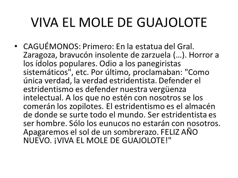 VIVA EL MOLE DE GUAJOLOTE