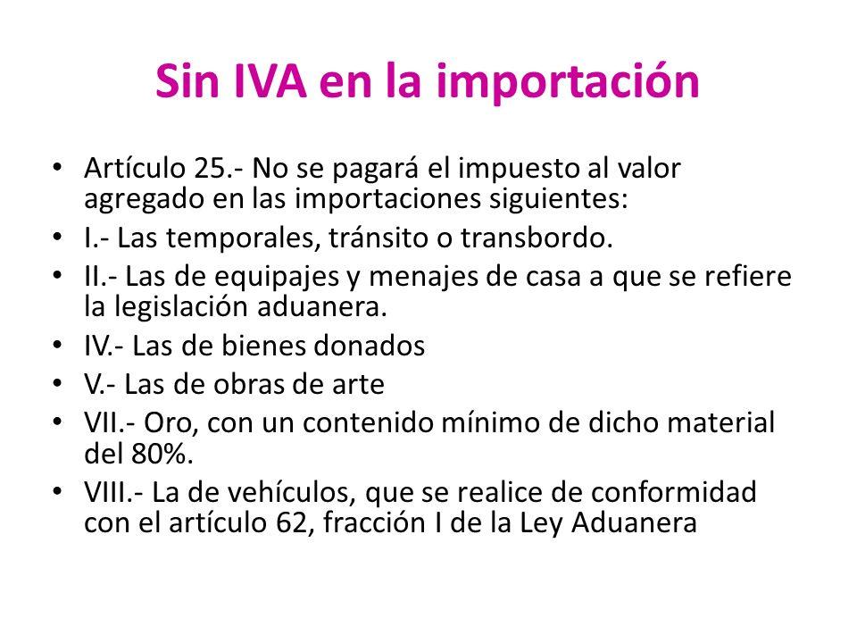 Sin IVA en la importación