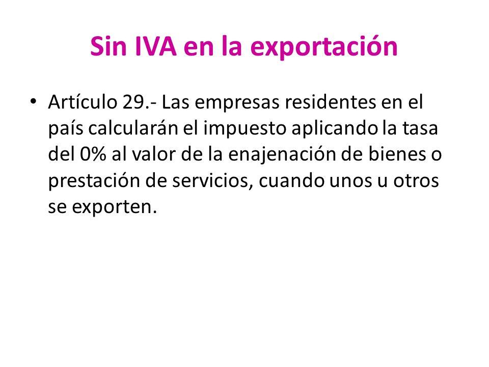 Sin IVA en la exportación