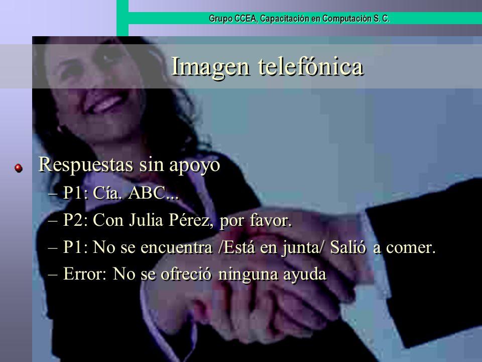 Imagen telefónica Respuestas sin apoyo P1: Cía. ABC...