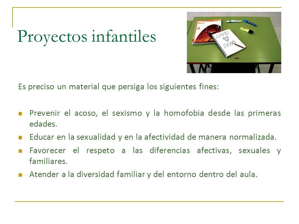 Proyectos infantiles Es preciso un material que persiga los siguientes fines: