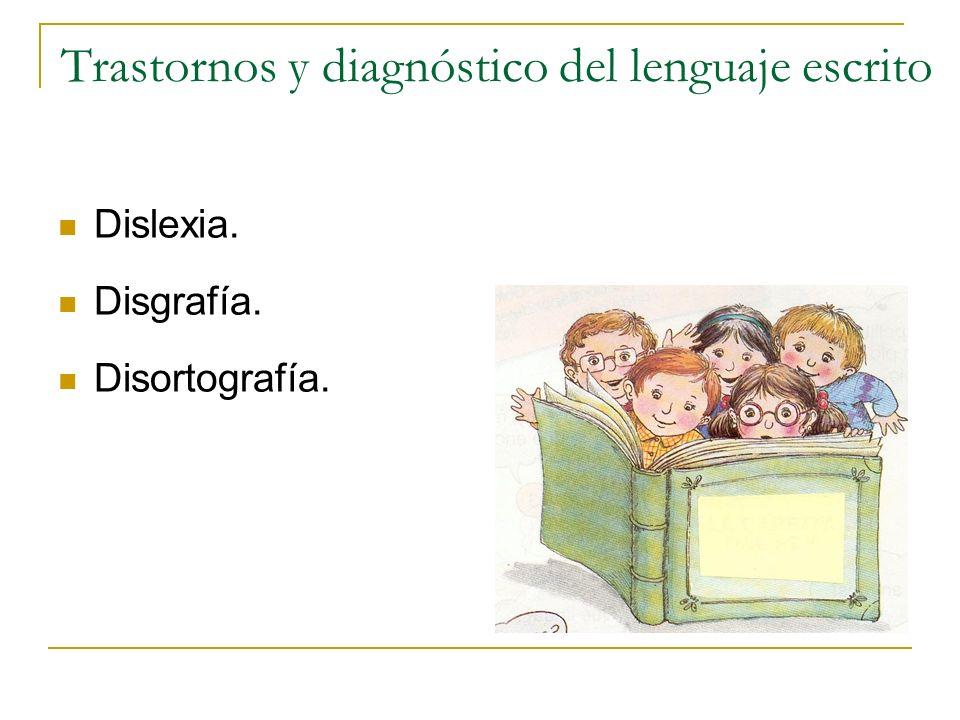 Trastornos y diagnóstico del lenguaje escrito