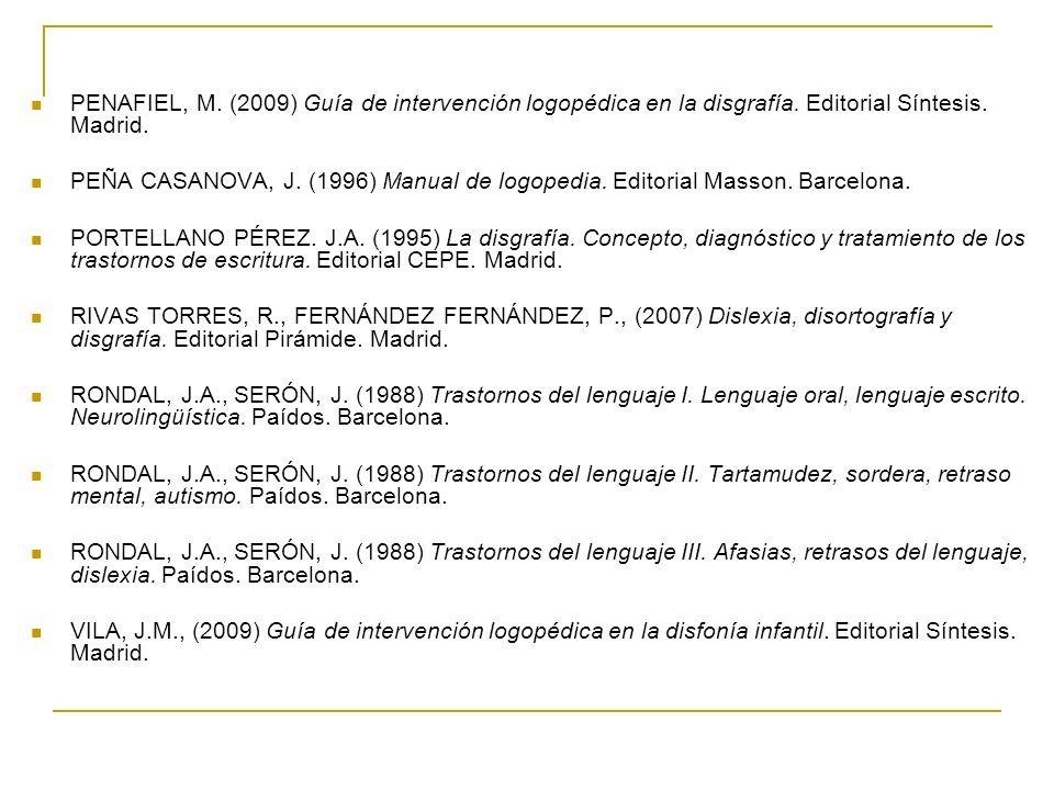 PENAFIEL, M. (2009) Guía de intervención logopédica en la disgrafía