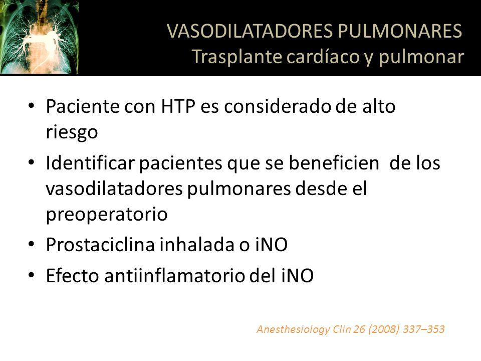 VASODILATADORES PULMONARES Trasplante cardíaco y pulmonar