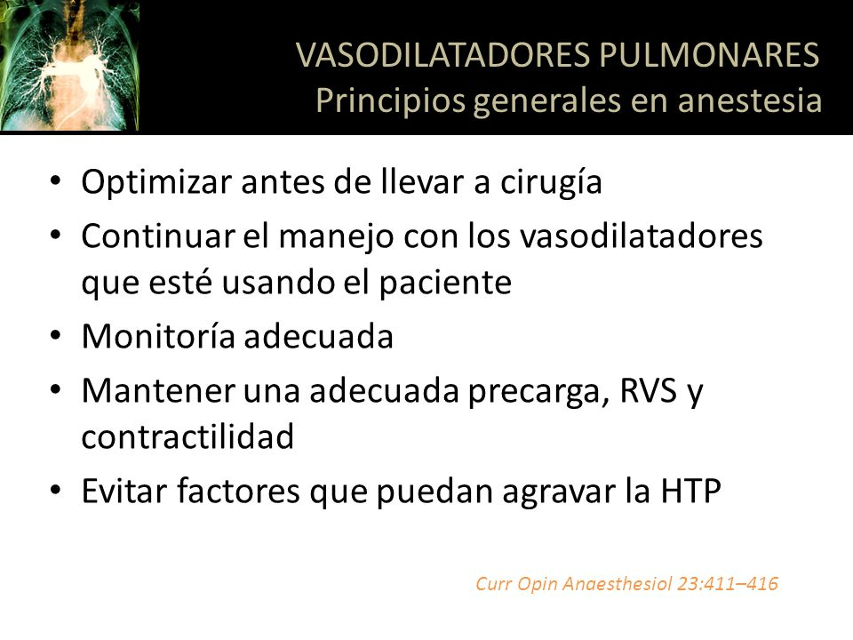 VASODILATADORES PULMONARES Principios generales en anestesia