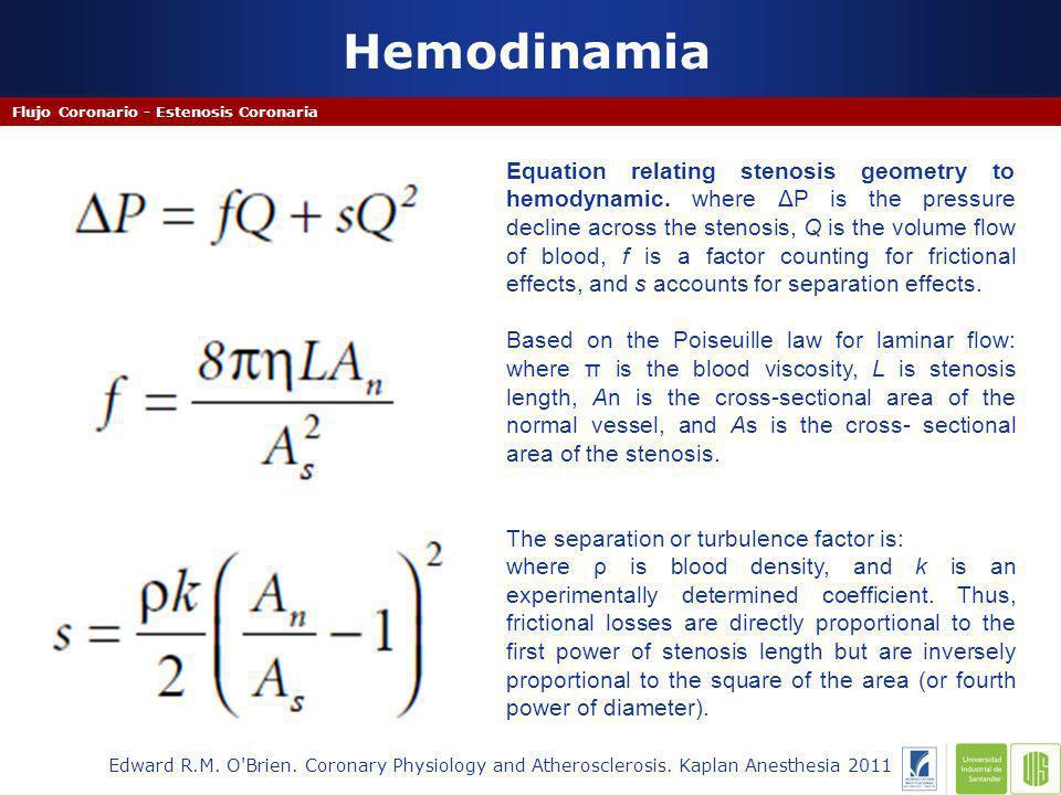 Hemodinamia Flujo Coronario - Estenosis Coronaria.