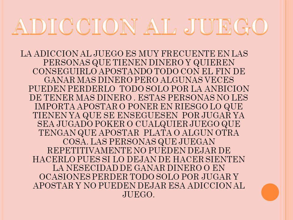 ADICCION AL JUEGO