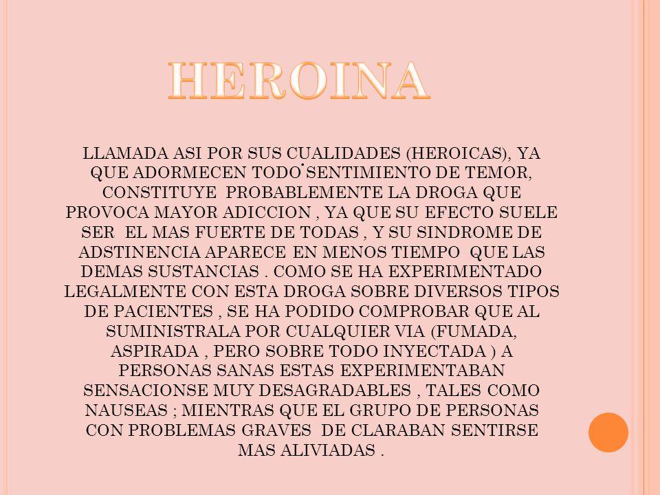 HEROINA .