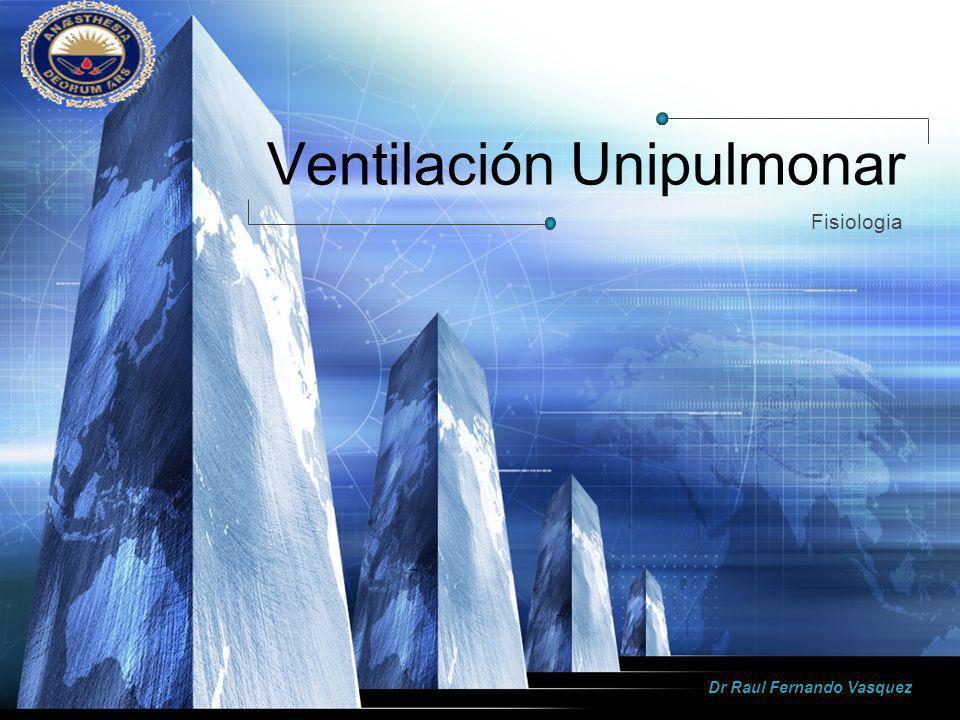 Ventilación Unipulmonar
