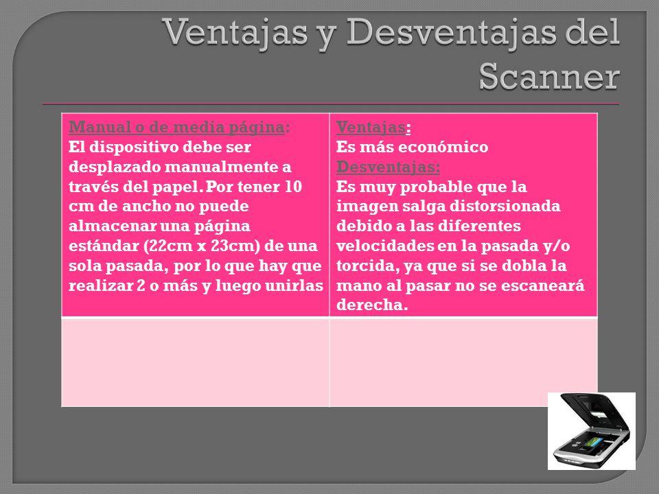 Ventajas y Desventajas del Scanner