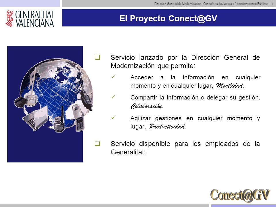El Proyecto Conect@GVServicio lanzado por la Dirección General de Modernización que permite: