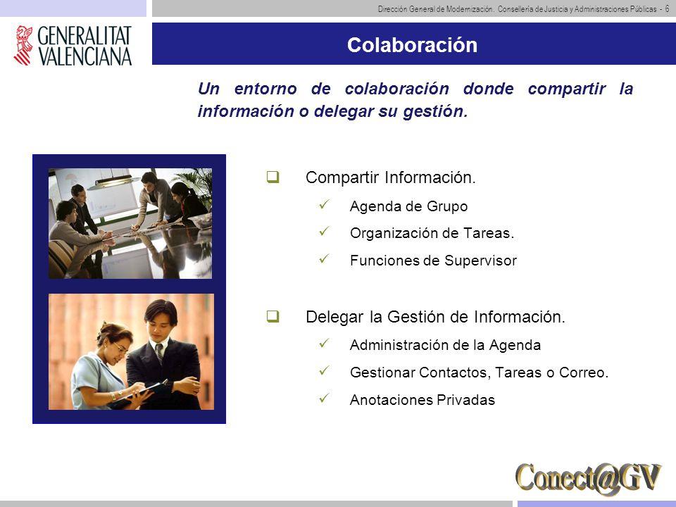 ColaboraciónUn entorno de colaboración donde compartir la información o delegar su gestión. Compartir Información.