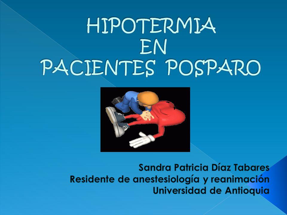 HIPOTERMIA EN PACIENTES POSPARO