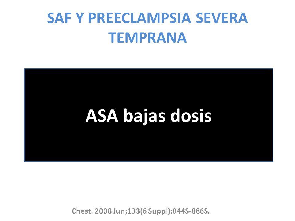 SAF Y PREECLAMPSIA SEVERA TEMPRANA