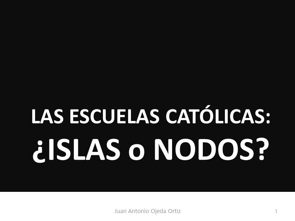 LAS ESCUELAS CATÓLICAS: