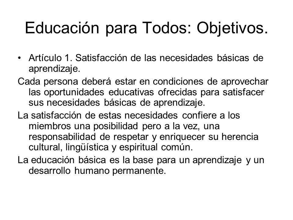Educación para Todos: Objetivos.