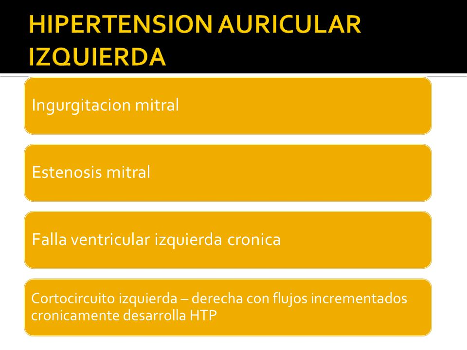 HIPERTENSION AURICULAR IZQUIERDA