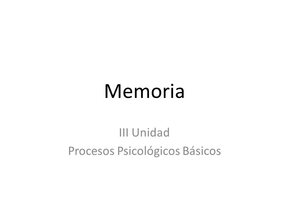 III Unidad Procesos Psicológicos Básicos