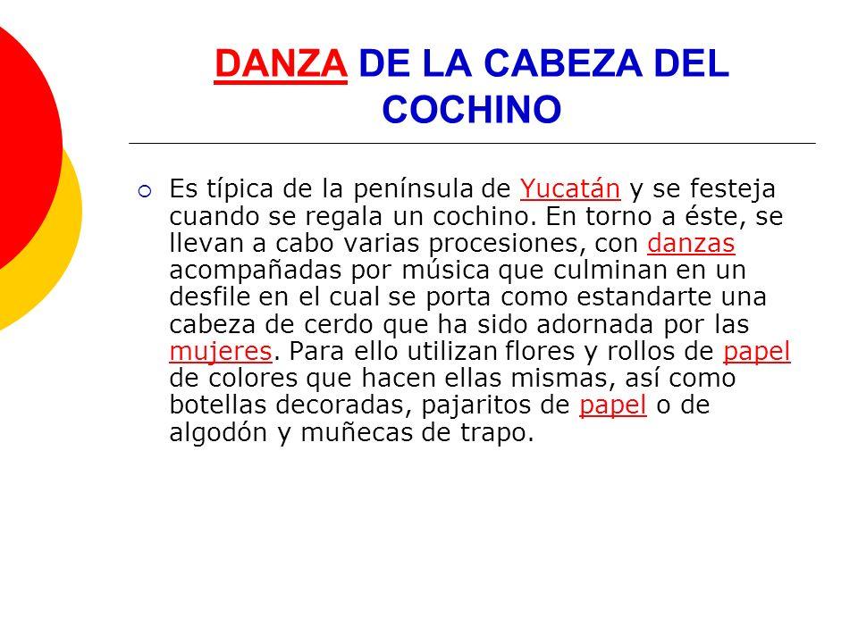 DANZA DE LA CABEZA DEL COCHINO