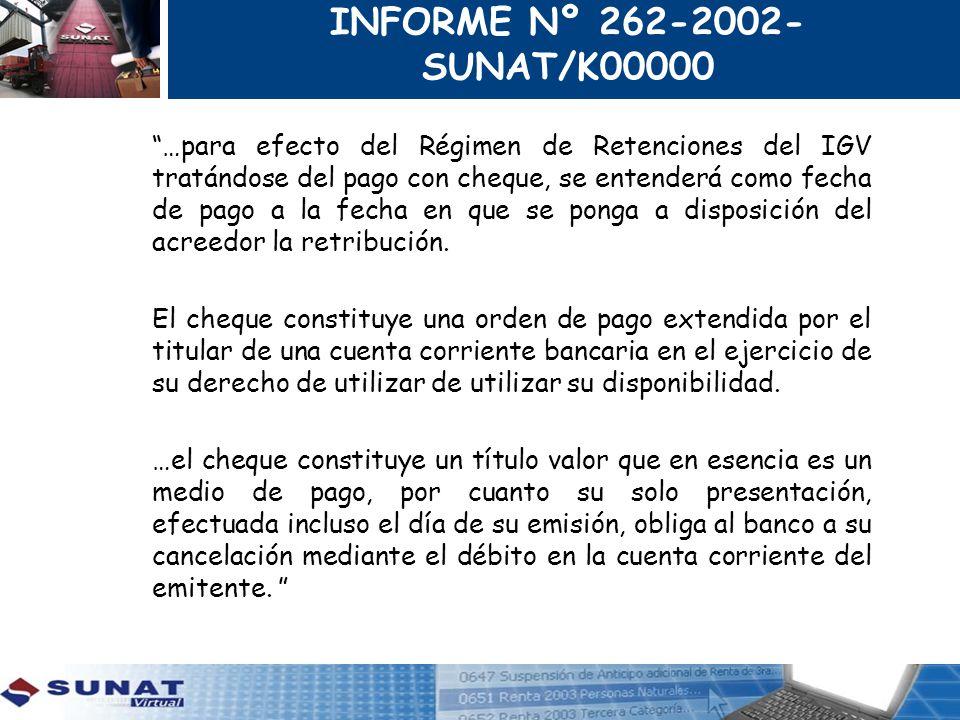 INFORME Nº 262-2002-SUNAT/K00000