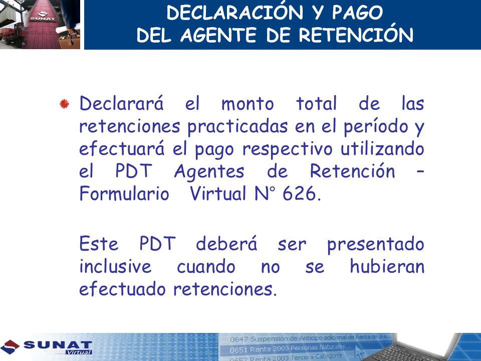 DECLARACIÓN Y PAGO DEL AGENTE DE RETENCIÓN