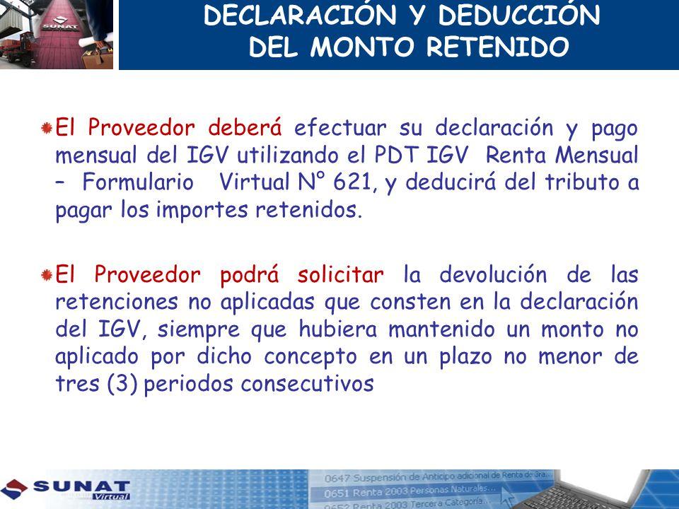 DECLARACIÓN Y DEDUCCIÓN DEL MONTO RETENIDO