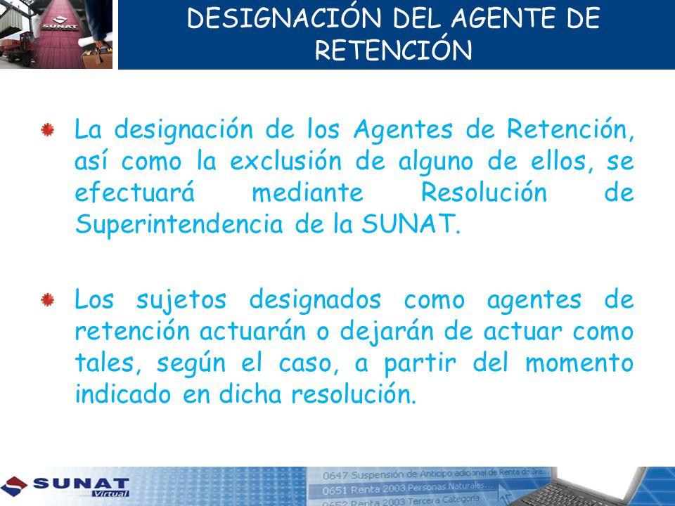 DESIGNACIÓN DEL AGENTE DE RETENCIÓN