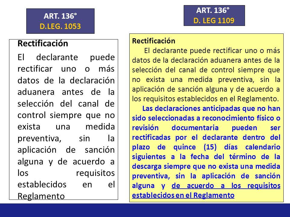 ART. 136° D. LEG 1109. ART. 136° D.LEG. 1053. Rectificación.