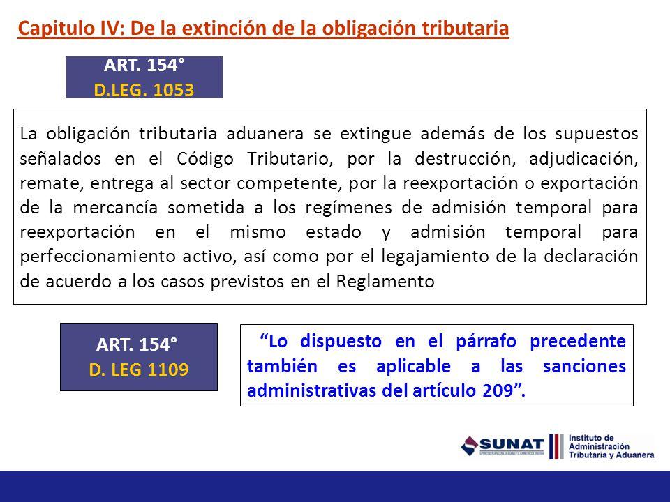 Capitulo IV: De la extinción de la obligación tributaria