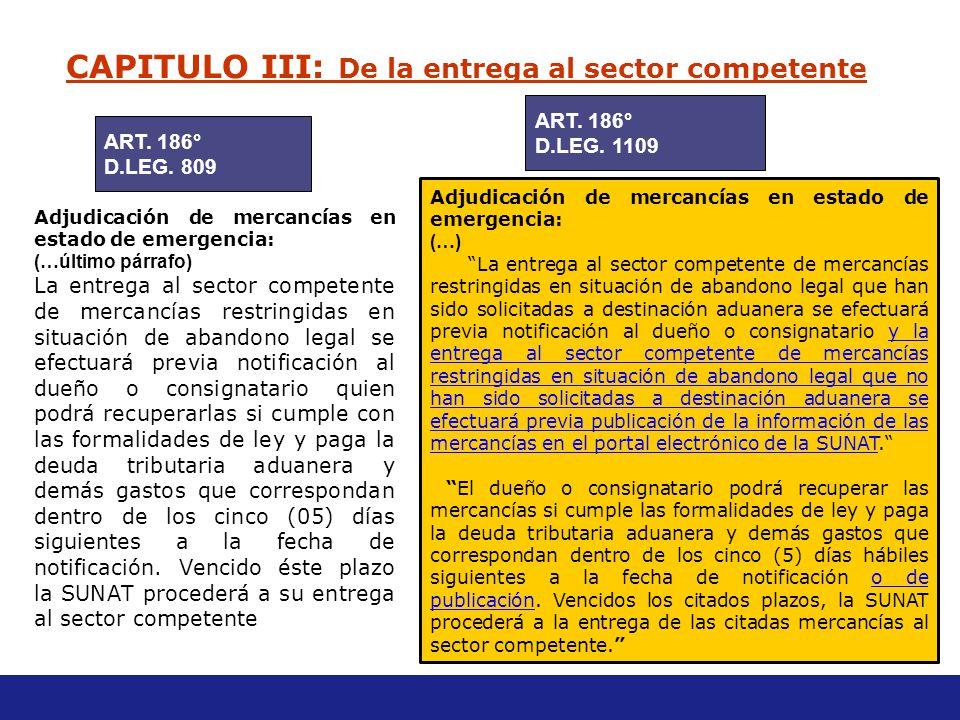CAPITULO III: De la entrega al sector competente
