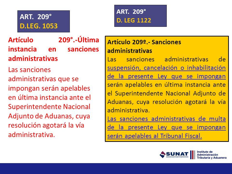 Artículo 209°.-Última instancia en sanciones administrativas