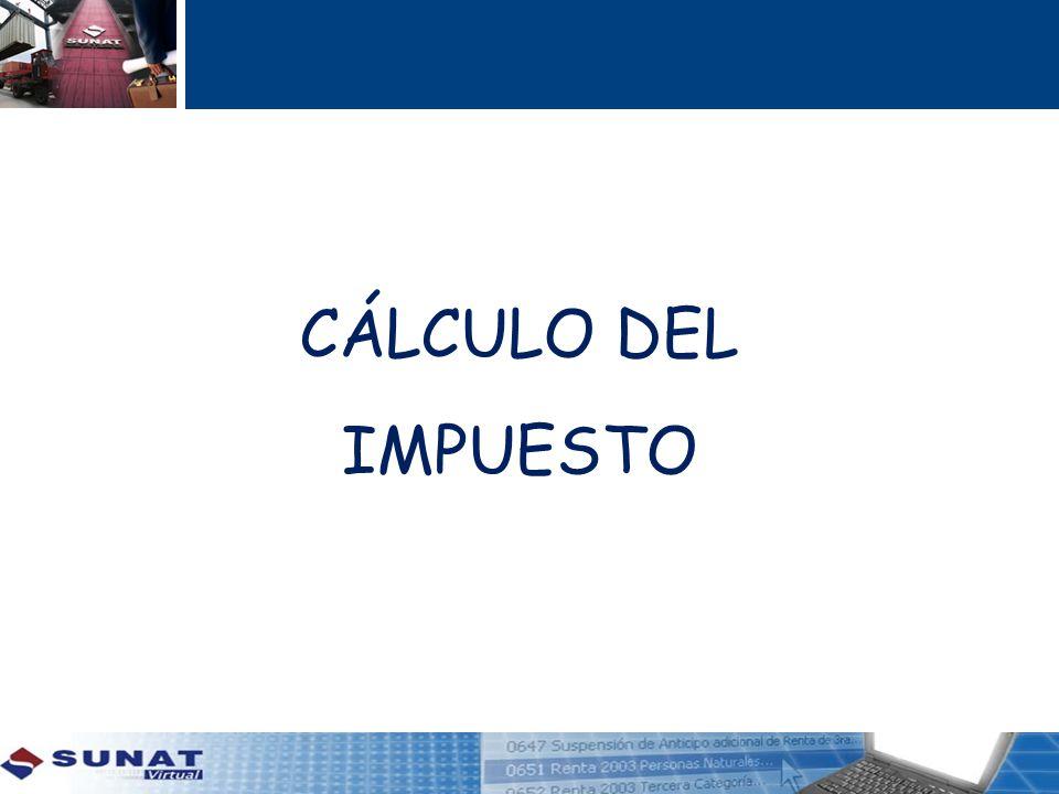 CÁLCULO DEL IMPUESTO