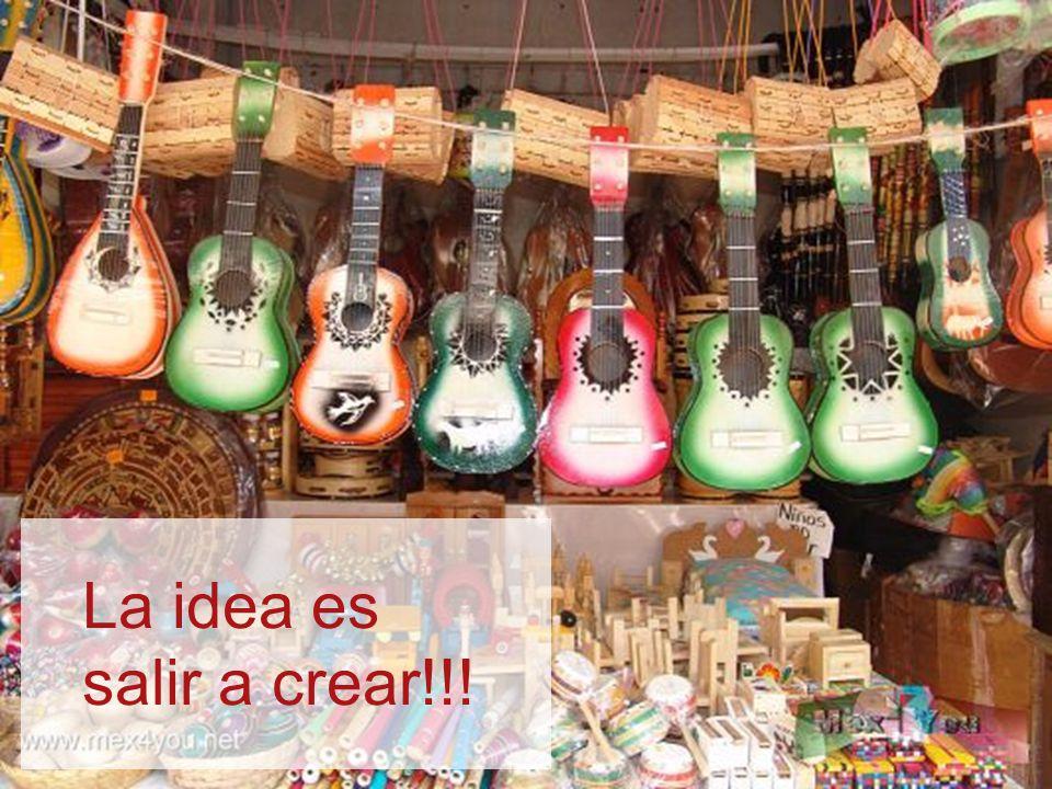 La idea es salir a crear!!!