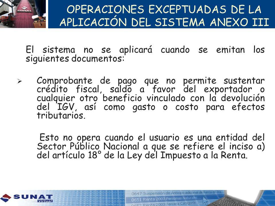 OPERACIONES EXCEPTUADAS DE LA APLICACIÓN DEL SISTEMA ANEXO III
