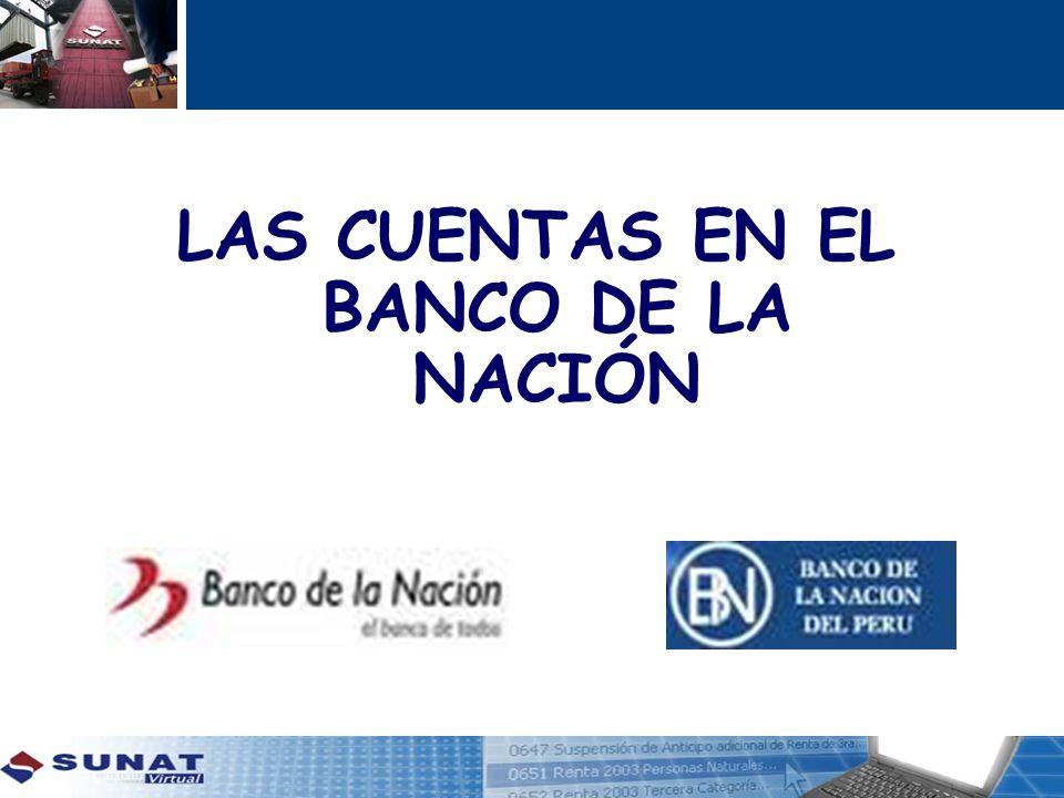 LAS CUENTAS EN EL BANCO DE LA NACIÓN