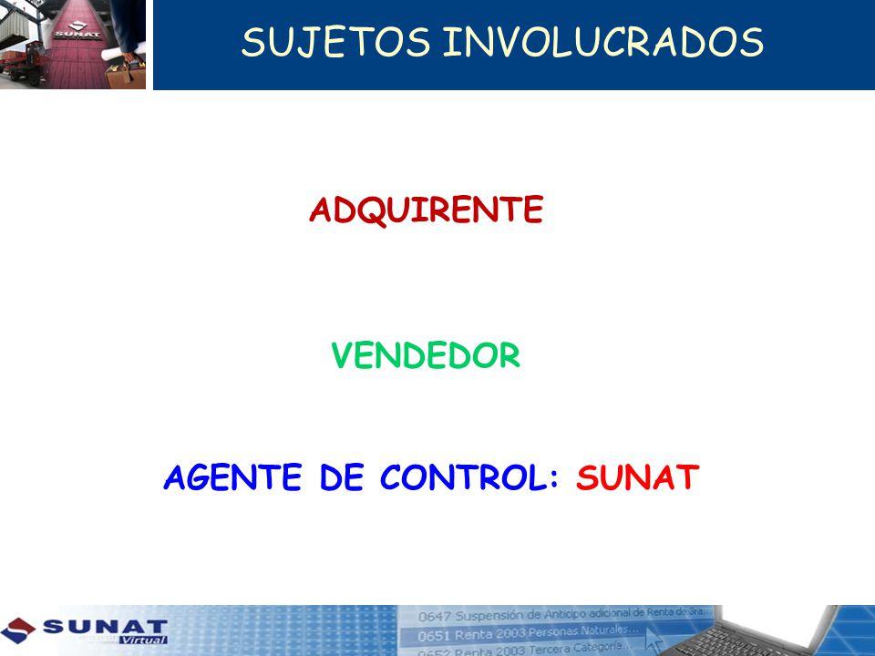 AGENTE DE CONTROL: SUNAT
