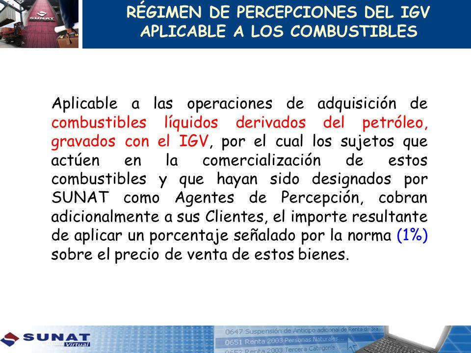 RÉGIMEN DE PERCEPCIONES DEL IGV APLICABLE A LOS COMBUSTIBLES