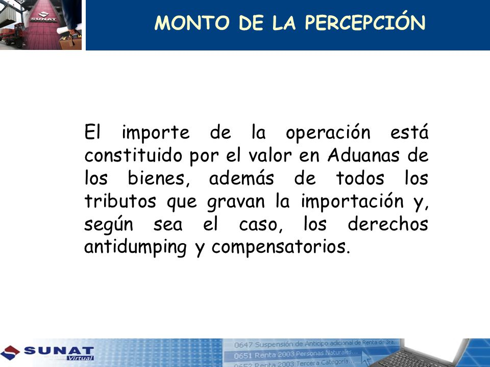 MONTO DE LA PERCEPCIÓN